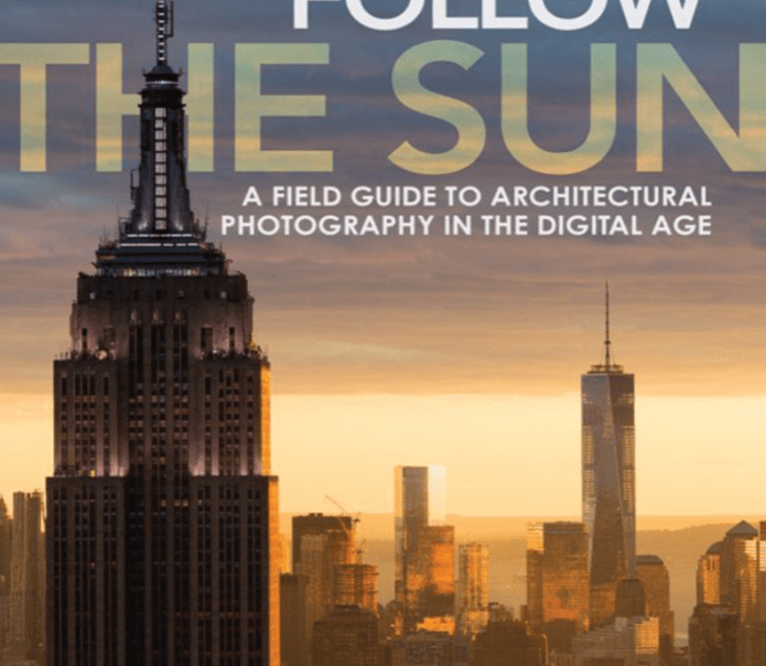 Image: Book cover - James Ewing's Follow the sun - A field guide to architectural photography in the digital age